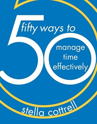 50 Ways to Manage Time Effectively book jacket